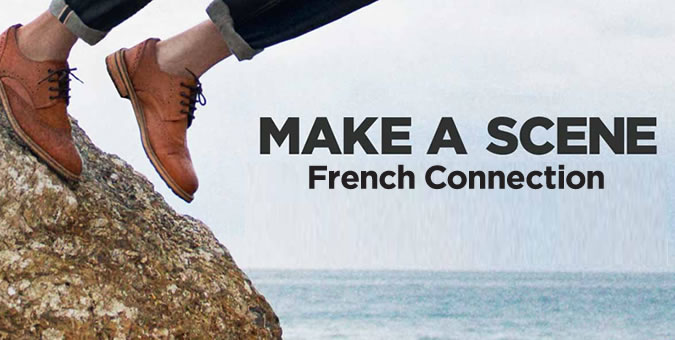 French Connection: Make A Scene